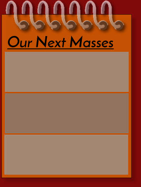 Our Next Masses